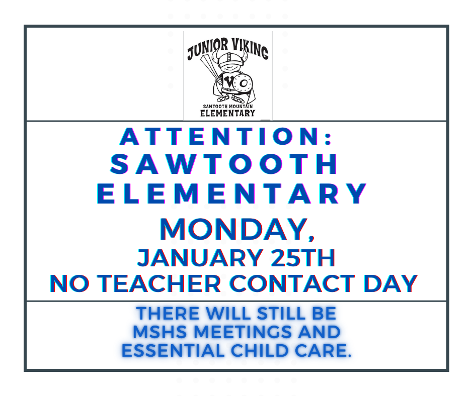 Sawtooth Elementary Announcement