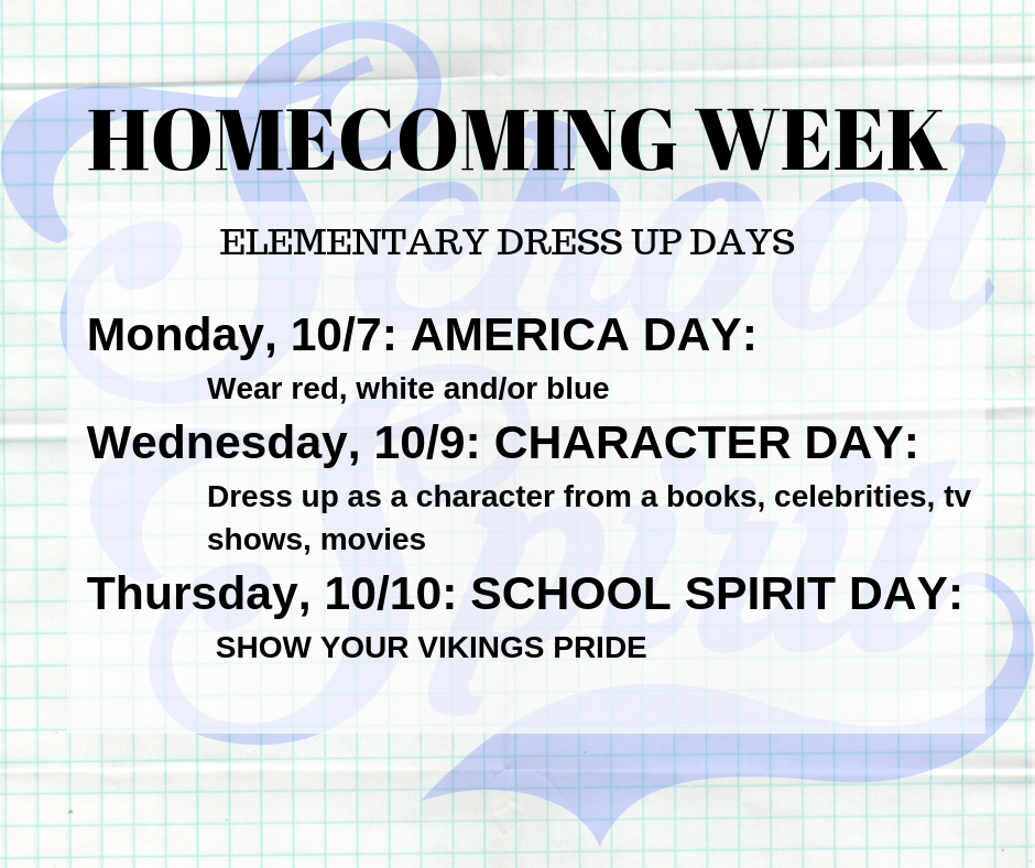 Homecoming Elementary Dress up days.